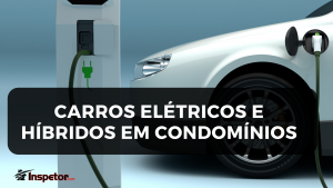 Carros Elétricos e Híbridos em Condomínios
